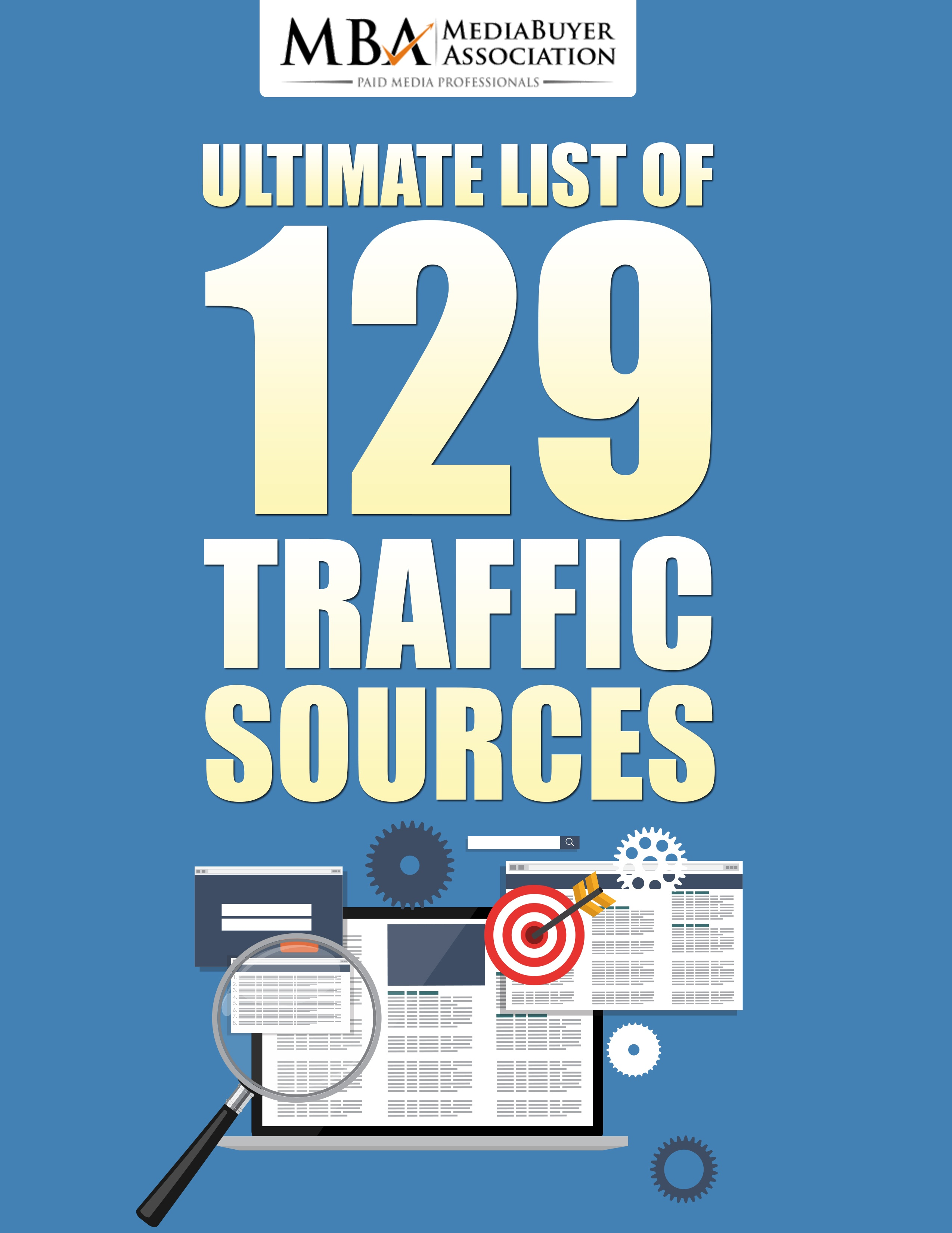 Ultimate List Of 129 Traffic Sources is the title